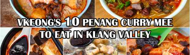 10 Penang Curry Mee To Eat in Klang Valley